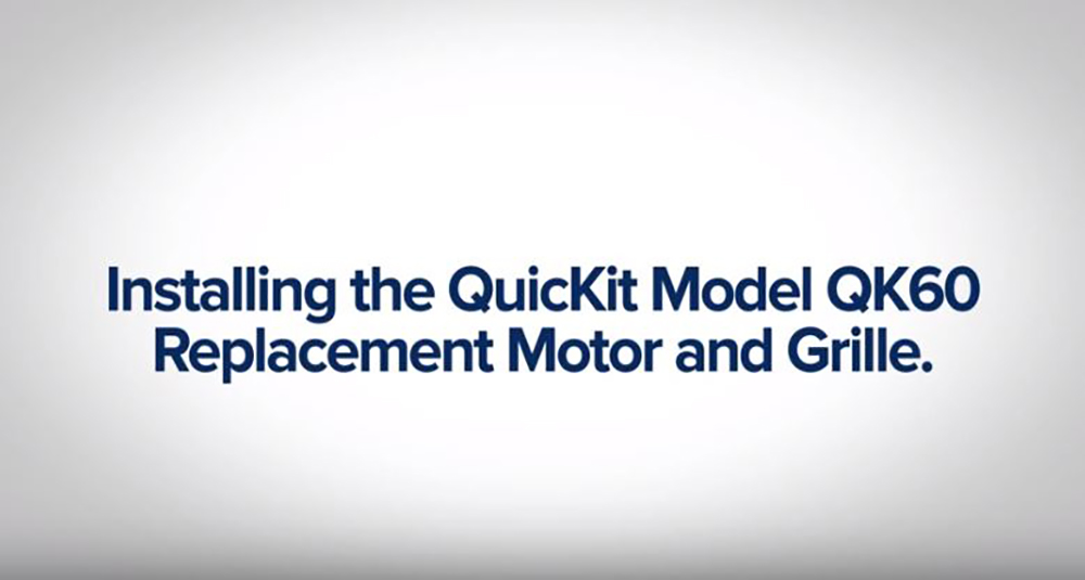 Broan QuicKit™ Installation Video QK60