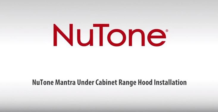 NuTone Single Blower Under-Cabinet Range Hood Installation Video