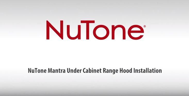 NuTone Single Blower Under-Cabinet Range Hood Installation Video