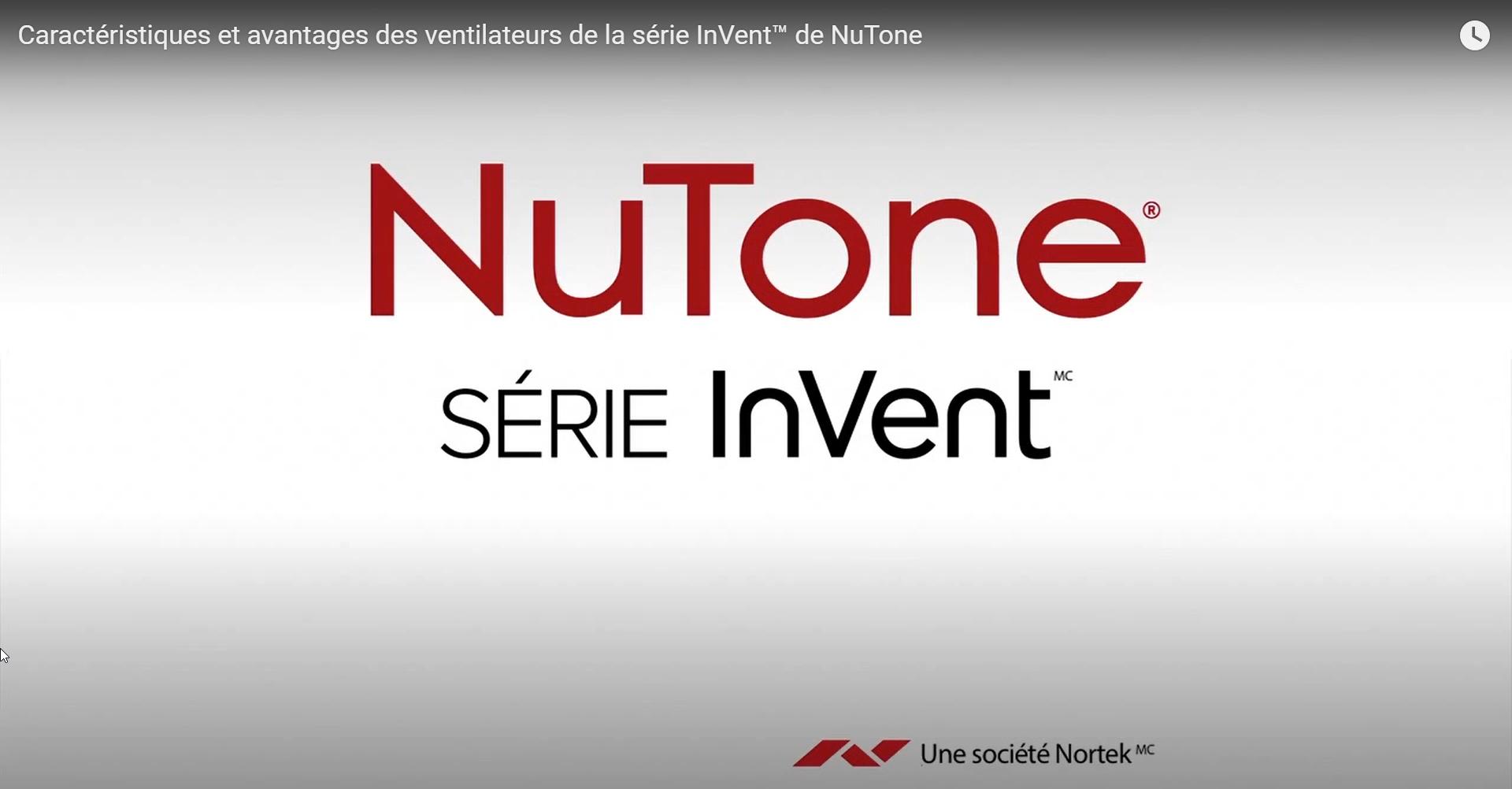 Caractéristiques et avantages des ventilateurs de la série InVent™ de NuTone