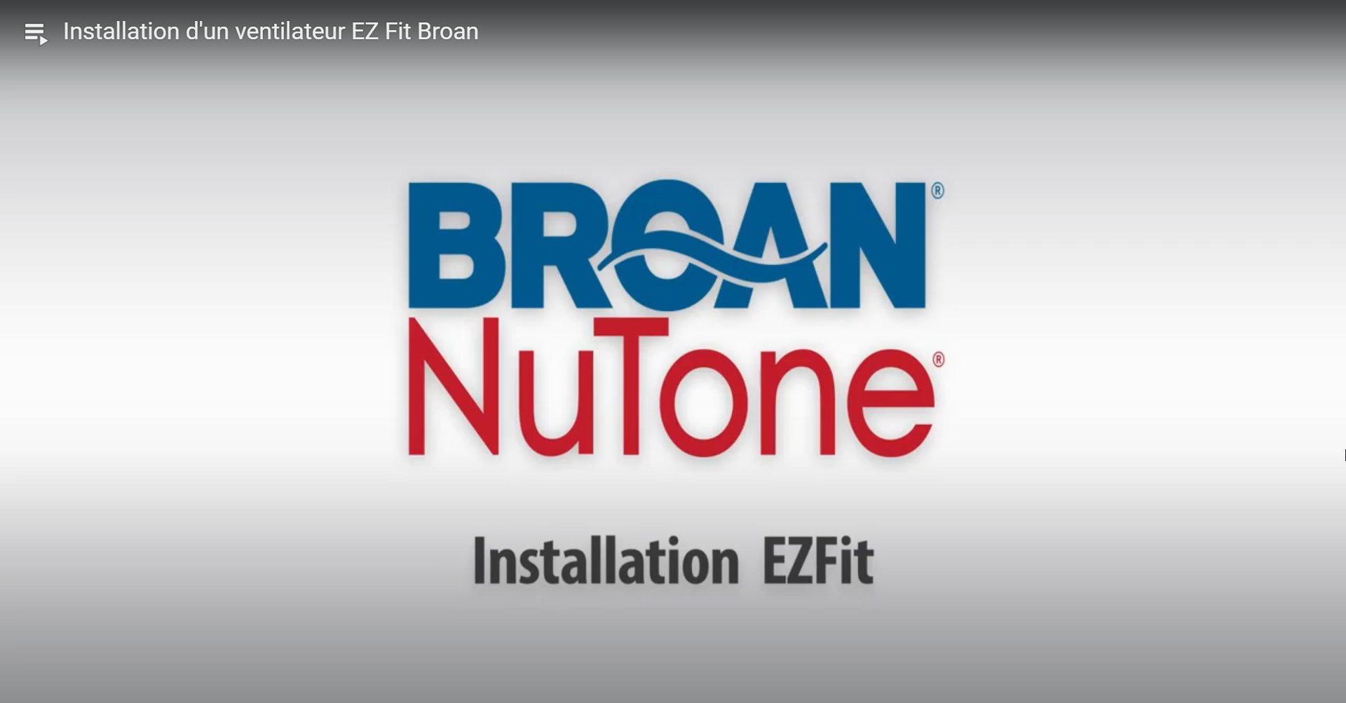 Installation d'un ventilateur EZ Fit Broan