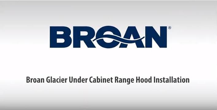 Broan Twin Blower Under Cabinet Range Hood Installation Video