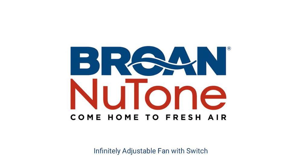 Broan IAF Infinitely Adjustable Fan with Switch
