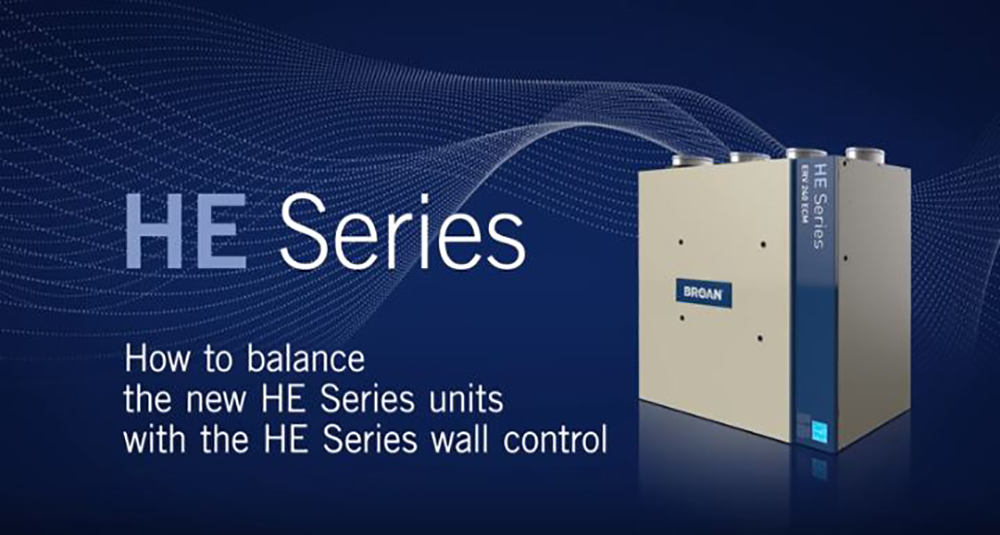 How to Balance the HE Series ERV & HRV Ventilators with the new HE Series Wall Control