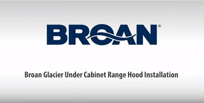 Broan Twin Blower Under Cabinet Range Hood Installation Video