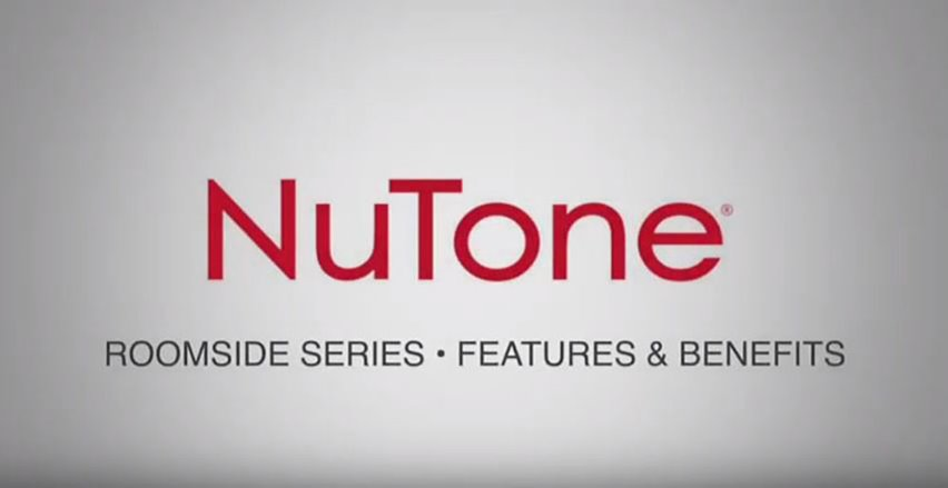 NuTone Roomside Series Bathroom Ventilation Fan Features and Benefits Video